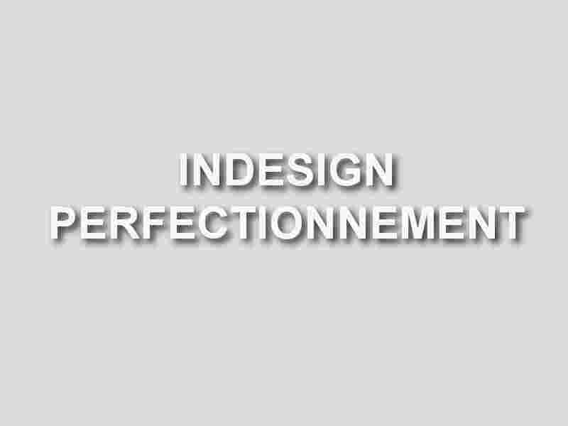 formation indesign perfectionnement