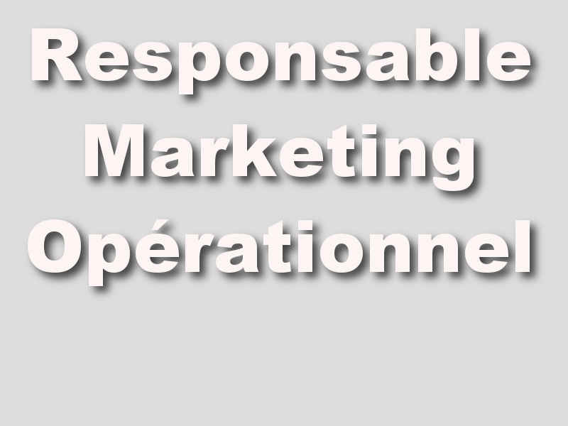 Responsable Marketing Opérationnel Strasbourg